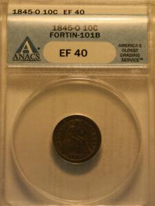 1845o Seated Liberty Dime   ANACS XF40