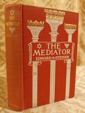 1907 The Mediator Tale of Old World & New Edward Steiner Decorated Antique Book