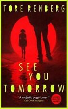 See You Tomorrow by Tore Renberg (Paperback, 2014)