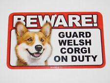 Beware! Guard Dog On Duty Sign - Welsh Corgi