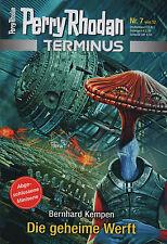 PERRY RHODAN - TERMINUS - Band 7 - Die geheime Werft - Bernhard Kempen - NEU