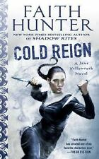 Cold Reign-Faith Hunter-2017 Jane Yellowrock novel #11-combined shipping