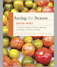 Saving the Season A Cook's Guide to Home Canning, Pickling, and Preserving #64