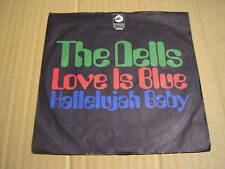 "THE DELLS - LOVE IS BLUE - 7"" CHESS 75006           (5)"