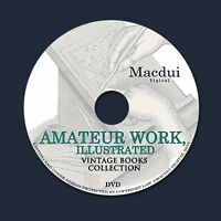 Amateur Work, illustrated – Vintage Magazines 7 Volumes PDF on 1 DVD Sketches