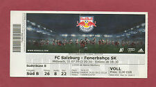 Orig.Ticket  Champions League 2013/14  RED BULL SALZBURG - FENERBAHCE ISTANBUL !