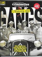 LES GRANDES AFFAIRES criminelles sp N°25 - L'histoire des GANGS en France