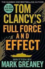 Tom Clancy's Full Force and Effect by Mark Greaney (Paperback, 2015)