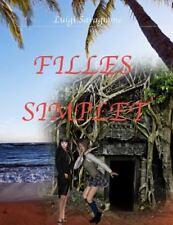Filles Simplet by Luigi Savagnone (2016, Paperback)