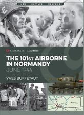Casemate Publishers Illustrated The 101st Airborne in Normandy by Yves Buffetaut