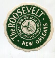Vintage Hotel Luggage Label HOTEL ROOSEVELT New Orleans LA