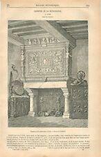 Cheminée Renaissance Château de Vitré /Statue de Sainte-Catherine GRAVURE 1875