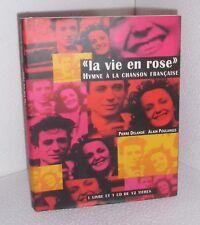 La vie en rose.Hymne à la chanson française.+1CD. Pierre DELANOE  CV19