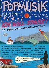 Akkordeon Noten : Popmusik 20 Neue Deutsche Welle Hits - Ich will Spass - mittel