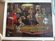 HEY ONE LEG ON THE FLOOR CHARACTER DOG POOL SNOOKER PRINT SARNOFF 50 x 40cm