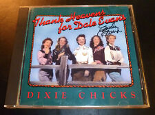 "DIXIE CHICKS ""Thank Heavens For Dale Evans"" CD 1991 EXCELLENT *SIGNED by Emily*"