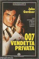 007 JAMES BOND - VENDETTA PRIVATA - JOHN GARDNER-MONDADORI # 1401 -SL2
