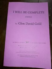 I Will Be Complete A Memoir By Glen David Gold Uncorrected Proof Paperback