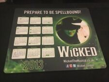 Wicked The Musical London Mousemat Featuring The 2013 Calendar