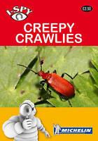 I-Spy Creepy Crawlies (Michelin I-Spy Guides),GOOD Boo