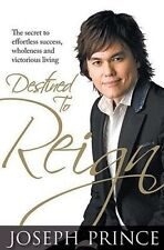 Destined to Reign: The Secret to Effortless Success, Wholeness and Victorious L…