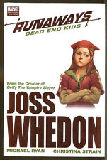 Runaways: Dead End Kids by Joss Whedon-1st Printing/DJ-2008-Michael Ryan