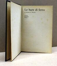 LE BARE DI FERRO - H.A.Werner [Mondadori, I ediz. 1970]