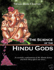 THE SCIENCE OF HINDU GODS AND YOUR LIFE Black & White EDITION SWAMI RAM CHARRAN