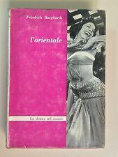 L'orientale di Friedrich Burghardt con 18 illustrazioni Ed.Rosso e Nero 1964