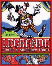 NEW LeGrande Circus and Sideshow Tarot Deck Cards Joe Lee
