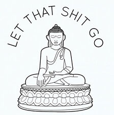 BUDDHIST LET THAT S$IT GO PMA INSPIRATIONAL FUNNY METAL FRIDGE MAGNETS #0080