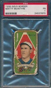 1911 T205 Matty McIntyre Honest Long Cut PSA 1 *OBGcards*