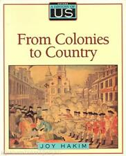 A History of US Joy Hakim FROM COLONIES TO COUNTRY (Book 3 in Series) Homeschool