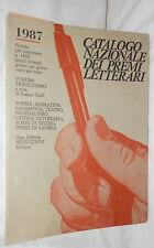 CATALOGO NAZIONALE DEI PREMI LETTERARI Vol 13 Franco Tralli Letteratura A cura