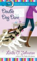 Double Dog Dare (Kendra Ballantyne, Pet-Sitter Mystery, No. 6) by Johnston, Lin