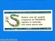 CALCIATORI PANINI 1971-72-Figurina-Sticker FACCHETTI CAPITANO-FUORI RACCOLTA-Rec