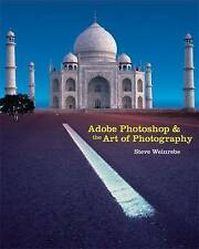 Adobe Photoshop and the Art of Photography: A Comprehensive Introduction (Adobe