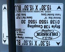 Dresser 0138-1550-1550-30 coupling nominal size 14
