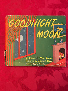 GOODNIGHT MOON By Margaret Wise Brown & Clement Hurd Copyright 1947 - Good Cond