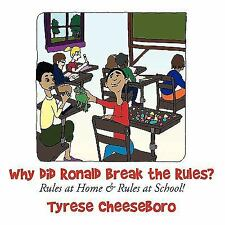 NEW - Why did Ronald Break the Rules?: Rules at Home & Rules at School!