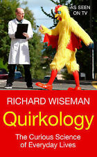 Quirkology: The Curious Science of Everyday Lives-ExLibrary