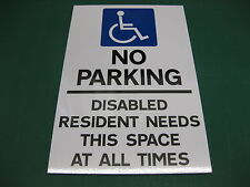 NO PARKING DISABLED RESIDENT NEEDS THIS SPACE 3mm RIGID SIGN V002 PORTRAIT
