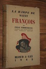 LA HARPE DE SAINT FRANCOIS par FELIX TIMMERMANS éd. BLOUD & GAY 1945