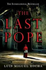 The Last Pope by Rocha, Luis Miguel