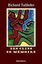 Des clins de memoire, par Richard Taillefer