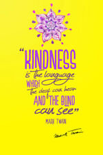 MARK TWAIN QUOTE PHOTO PRINT POSTER PRE SIGNED - 12X8 INCH (A4) KINDNESS
