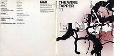 THE WIRE TAPPER 11 - UK 16 TRK CD - JAH WOBBLE - ARTHUR RUSSELL - MATTHEW DEAR