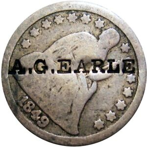 1849 Seated Dime Counterstamp A G Earle