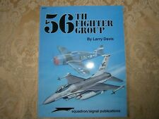 Squadron/signal publications 56th Fighter Group Larry Davis P-47 A-1H F-4 F-16