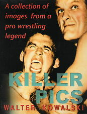 Killer Pics Killer Kowalski wrestling photo book MINT Softcover 112 pages